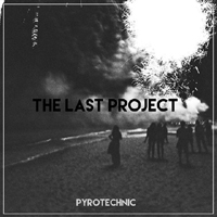 the_last_project_pyrotechnic2