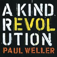 paulweller_akindrevolution_deluxe